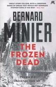 """""""The frozen dead"""" av Bernard Minier"""