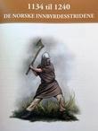 """""""1134 til 1240 - de norske innbyrdesstridene"""" av Knut Arstad"""