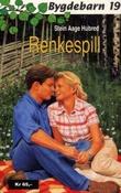 """""""Renkespill"""" av Stein Aage Hubred"""