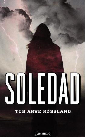 """""""Soledad"""" av Tor Arve Røssland"""