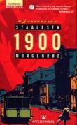 """""""1900 - morgenrød"""" av Gunnar Staalesen"""