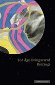 """""""Kintsugi et lappeteppe av en annen verden"""" av Tor Åge Bringsværd"""