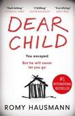 """""""Dear child"""" av Romy Hausmann"""