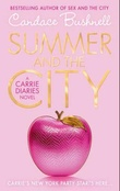 """Summer and the city - Carrie diaries book 2"" av Candace Bushnell"
