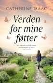 """Verden for mine føtter"" av Catherine Isaac"