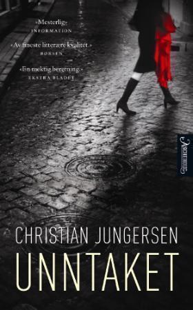 """Unntaket - roman"" av Christian Jungersen"