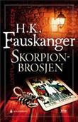 """""""Skorpionbrosjen"""" av H. K. Fauskanger"""
