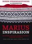 """""""Marius inspirasjon - klassikere, nye ideer, kreativ fargebruk, tidslinje og kuriosa"""" av Vigdis Augusta Yran Dale"""