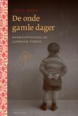 """""""De onde gamle dager - barneoppdragelse gjennom tidene"""" av Cecilie Winger"""
