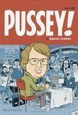 """""""Pussey!"""" av Daniel Clowes"""