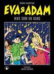"""""""Eva og Adam - ikke som en dans"""" av Måns Gahrton"""
