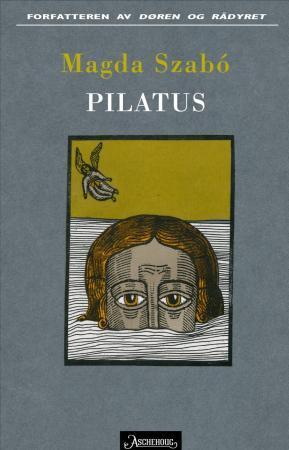 """Pilatus"" av Magda Szabó"