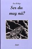 """""""Ser du meg nå? - en tegnet roman"""" av Tor Ærlig"""