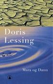 """""""Mara og Dann - en fortelling"""" av Doris Lessing"""