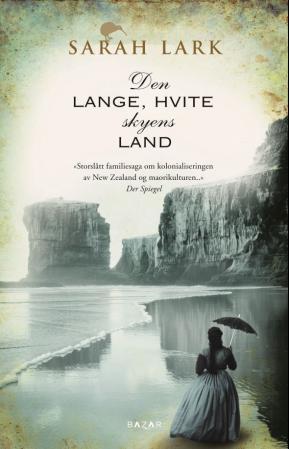 """""""Den lange, hvite skyens land - roman"""" av Sarah Lark"""