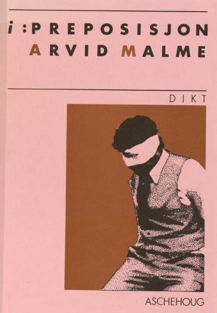 """I : preposisjon"" av Arvid Malme"