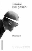 """""""Stormland"""" av Hallgrímur Helgason"""
