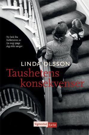 """""""Taushetens konsekvenser"""" av Linda Olsson"""