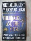 """The elixir and the stone - a history of magic and alchemy"" av Michael Baigent"
