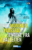 """""""Jentene fra balletten"""" av Monika Nordland Yndestad"""