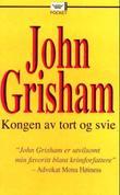 """""""Kongen av tort og svie"""" av John Grisham"""