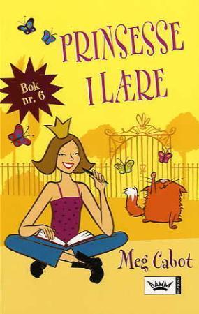 """""""Prinsesse i lære - en prinsesses dagbok, del VI"""" av Meg Cabot"""
