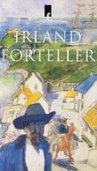 """""""Irland forteller - irske noveller"""" av Jan Erik Rekdal"""