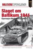 """""""Slaget om Baltikum 1941 - operasjon Barbarossa (del 1)"""" av Robert Kirchubel"""