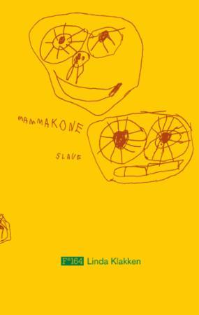 """Mamma, kone, slave"" av Linda Klakken"