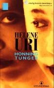 """""""Honningtunger - roman"""" av Helene Uri"""
