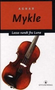 """Lasso rundt fru Luna"" av Agnar Mykle"