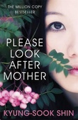 """Please look after mother"" av Kyung-sook Shin"
