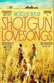 """""""Shotgun lovesongs"""" av Nickolas Butler"""