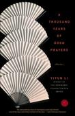 """A Thousand Years of Good Prayers - Stories"" av Yiyun Li"