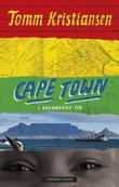 """""""Cape Town i regnbuens tid"""" av Tomm Kristiansen"""