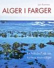 """""""Alger i farger - en felthåndbok om kystens makroalger"""" av Jan Rueness"""