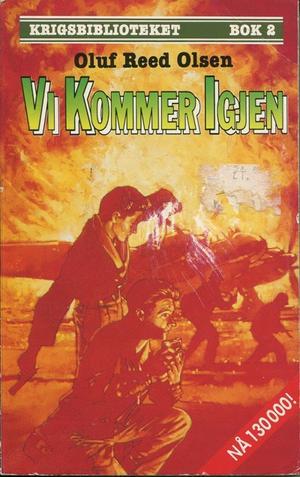 """""""Vi kommer igjen"""" av Oluf Reed Olsen"""