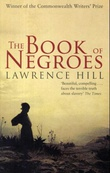 """""""The book of negroes"""" av Lawrence Hill"""
