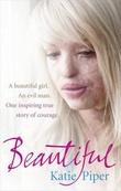 """""""Beautiful a beautiful girl"""" av Katie Piper"""