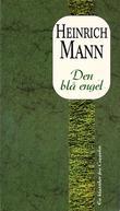 """""""Den blå engel"""" av Heinrich Mann"""