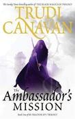 """The ambassador's mission - the traitor spy trilogy 1"" av Trudi Canavan"