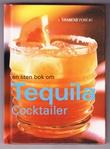 """""""En liten bok om tequila cocktailer"""" av Wayne Collins"""