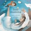 """""""Inni mamma"""" av Daniele Evelin Alves"""