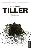 """Skråninga - roman"" av Carl Frode Tiller"