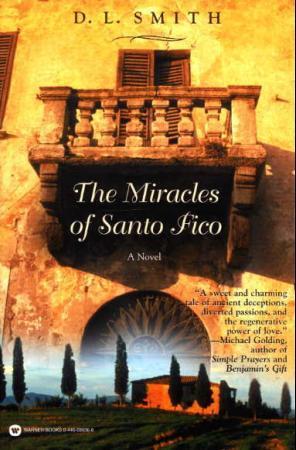 """The miracles of Santo Fico"" av D.L. Smith"