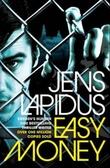 """""""Easy money"""" av Jens Lapidus"""