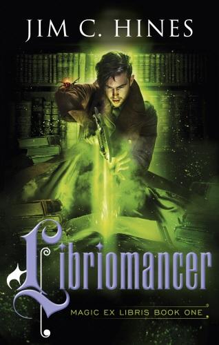 """""""Libriomancer - (Magic Ex Libris Book 1)"""" av Jim C. Hines"""