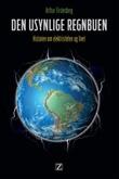"""""""Den usynlige regnbuen - historien om elektrisiteten og livet"""" av Arthur Firstenberg"""