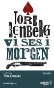 """""""Vi ses i morgen"""" av Tore Renberg"""