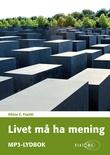 """""""Livet må ha mening"""" av Viktor E. Frankl"""